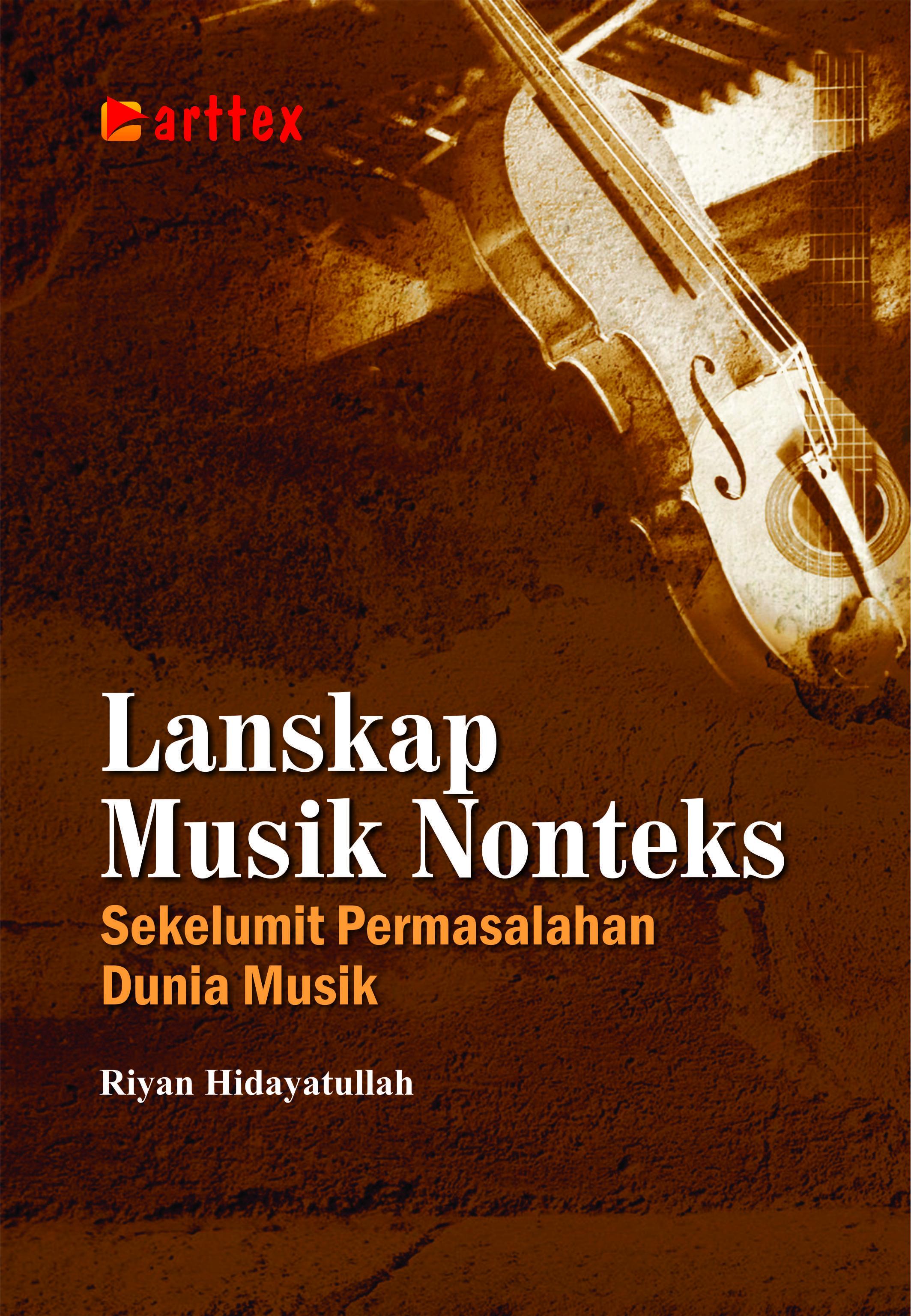 Lanskap musik nonteks : sekelumit permasalahan dunia musik