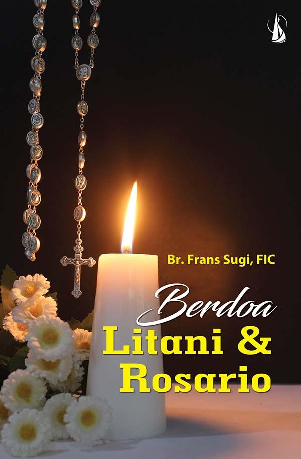 Berdoa litani dan rosario [sumber elektronis]