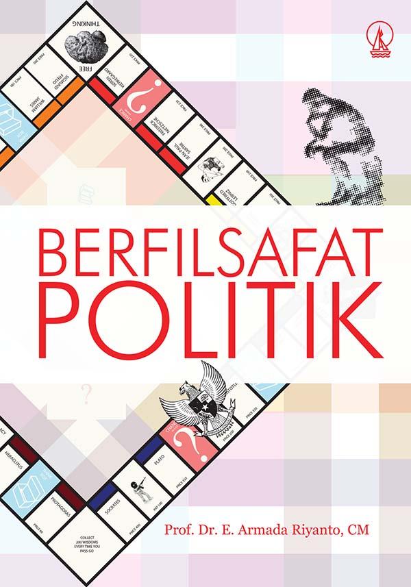 Berfilsafat politik [sumber elektronis]