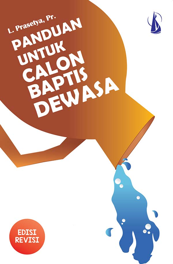 Panduan untuk calon baptis dewasa [sumber elektronis]