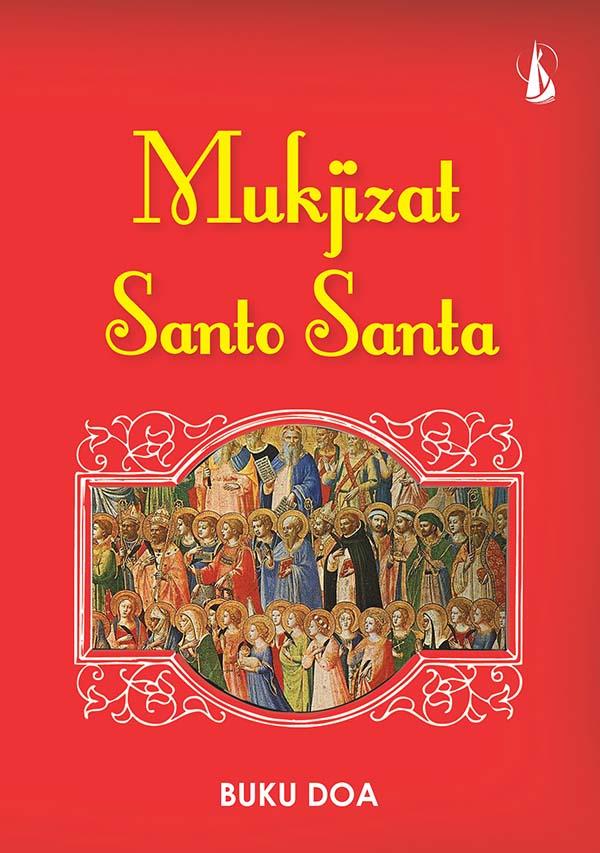 Mukjizat Santo Santa [sumber elektronis] : buku doa
