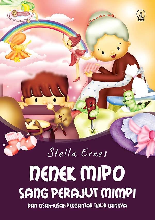 Nenek Mipo sang perajut mimpi dan kisah-kisah pengantar tidur lainnya [sumber elektronis]