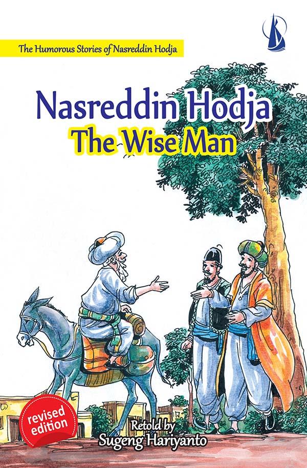 Nasreddin Hodja : The Wise man [sumber elektronis]