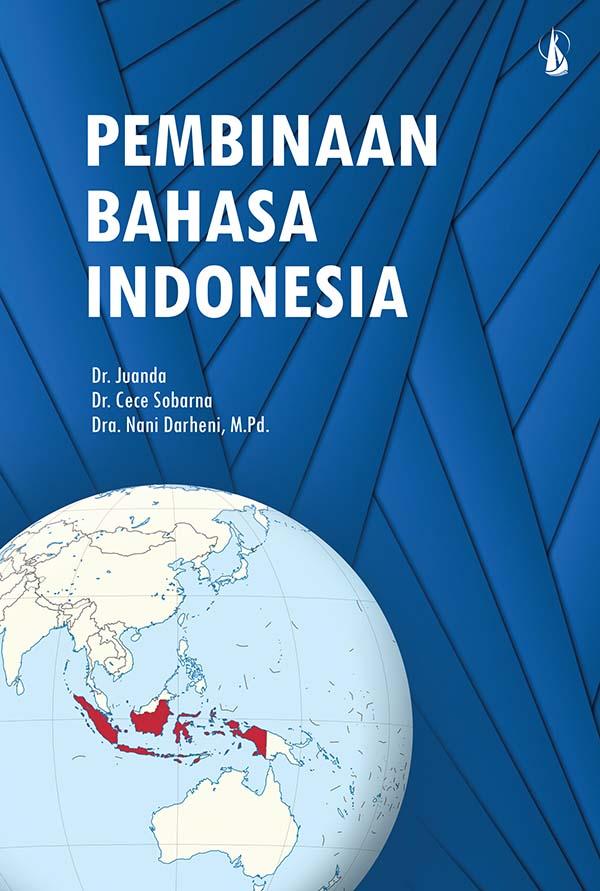 Pembinaan bahasa Indonesia [sumber elektronis]