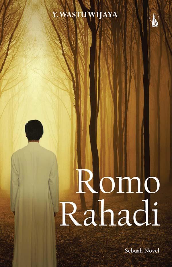 Romo Rahadi [sumber elektronis]