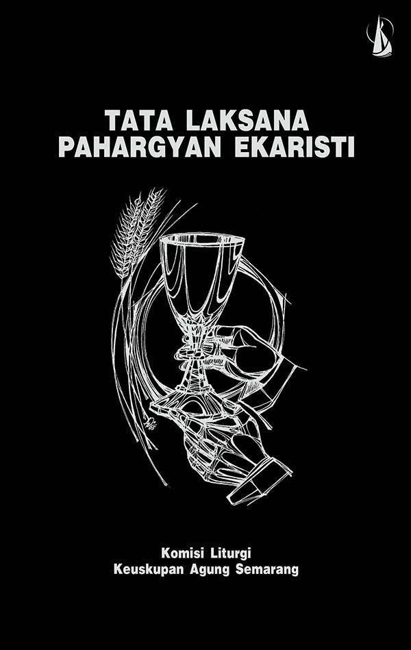 Tata laksana Pahargyan Ekaristi [sumber elektronis]