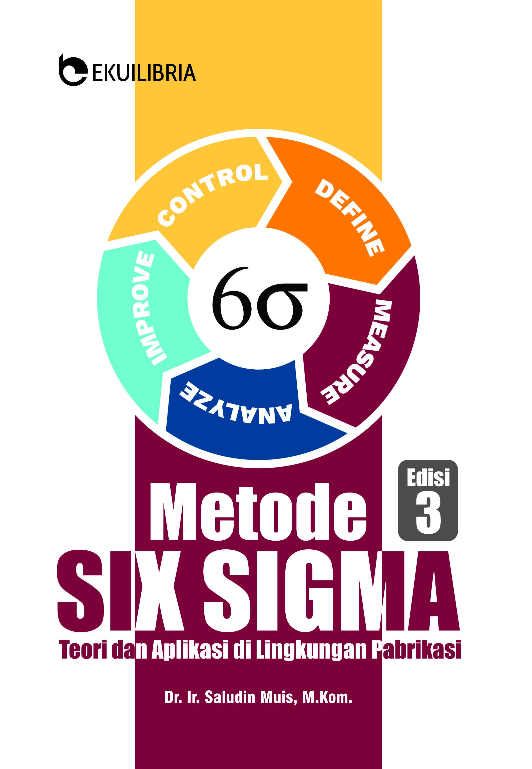Metode Six Sigma; Teori dan Aplikasi di Lingkungan Pabrikasi