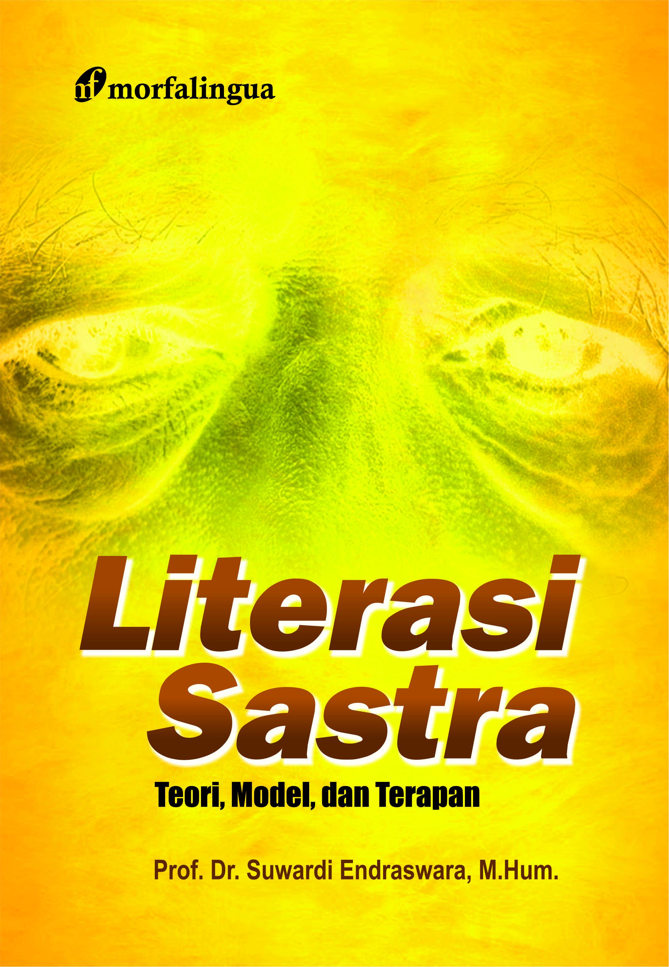 LITERASI SASTRA; Teori, Model, dan Terapan