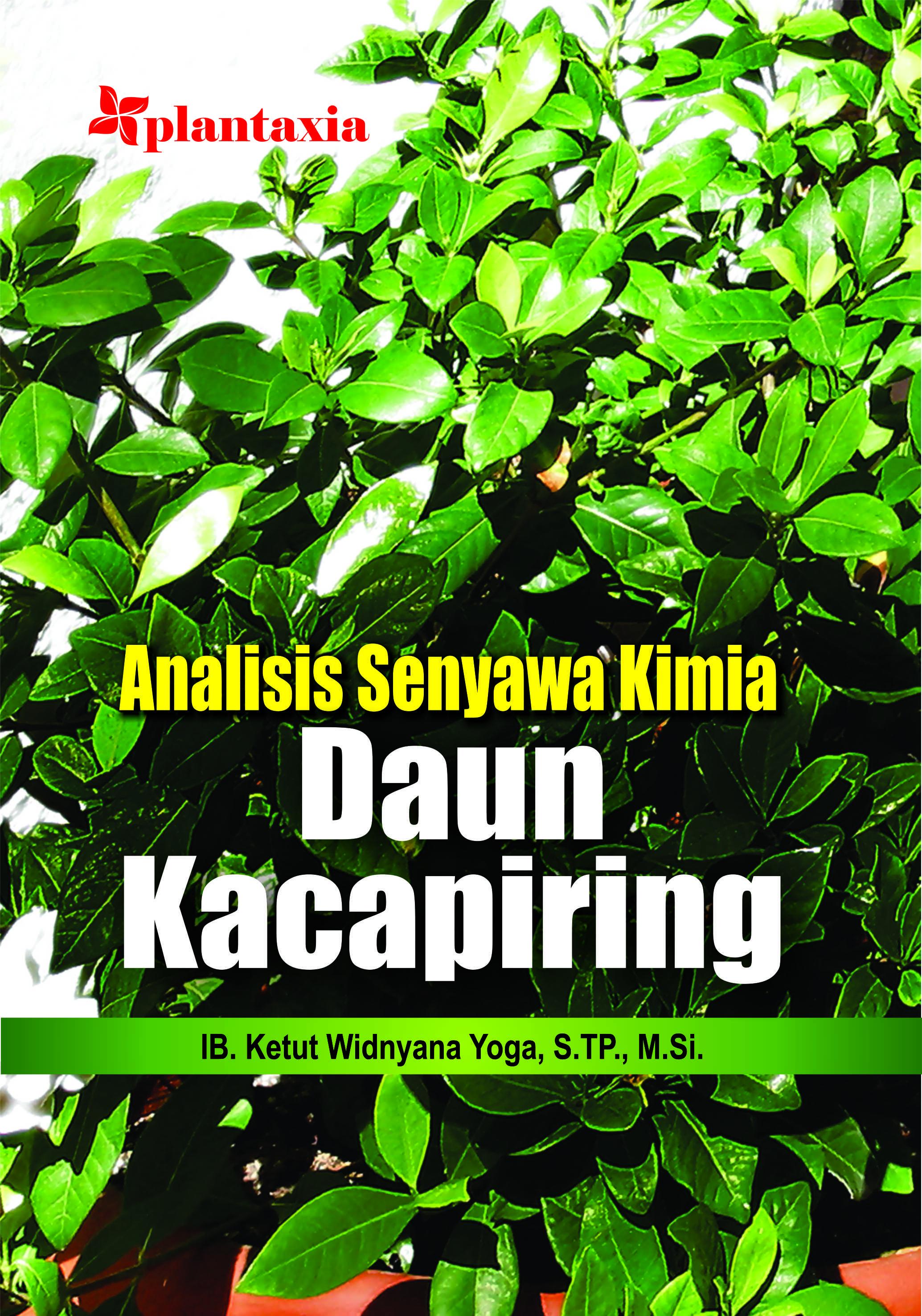Analisis senyawa kimia daun kacapiring [sumber elektronis]