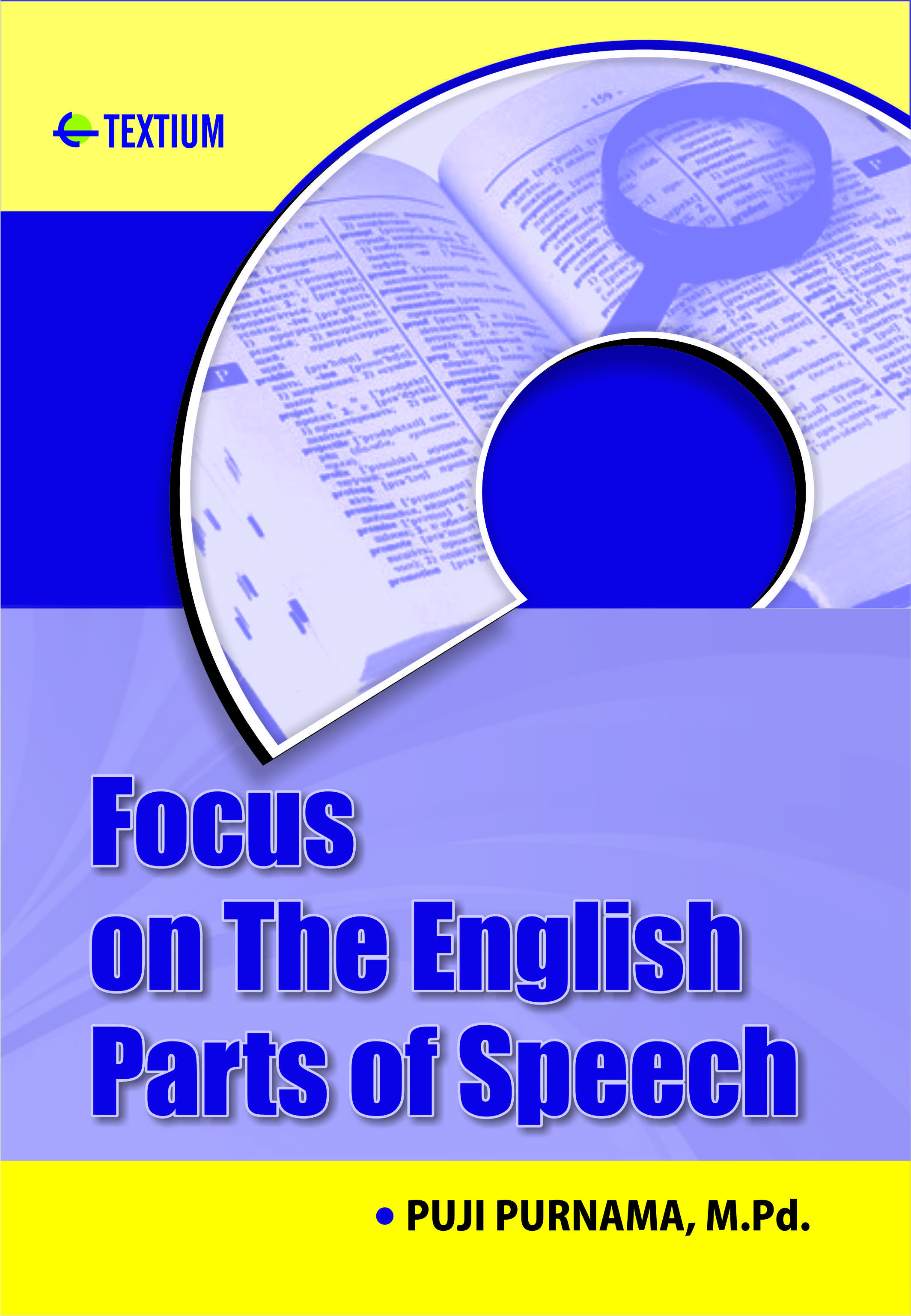 Focus on The English Parts of Speech