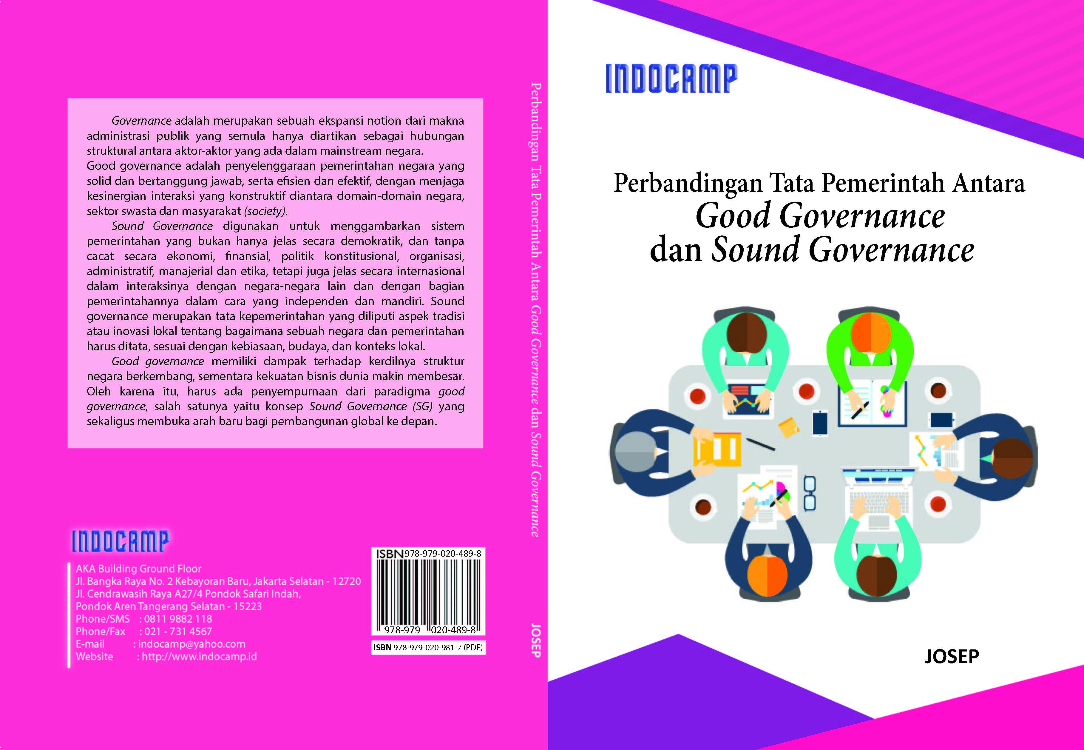 Perbandingan tata pemerintah antara good governance dan sound governance [sumber elektronis]
