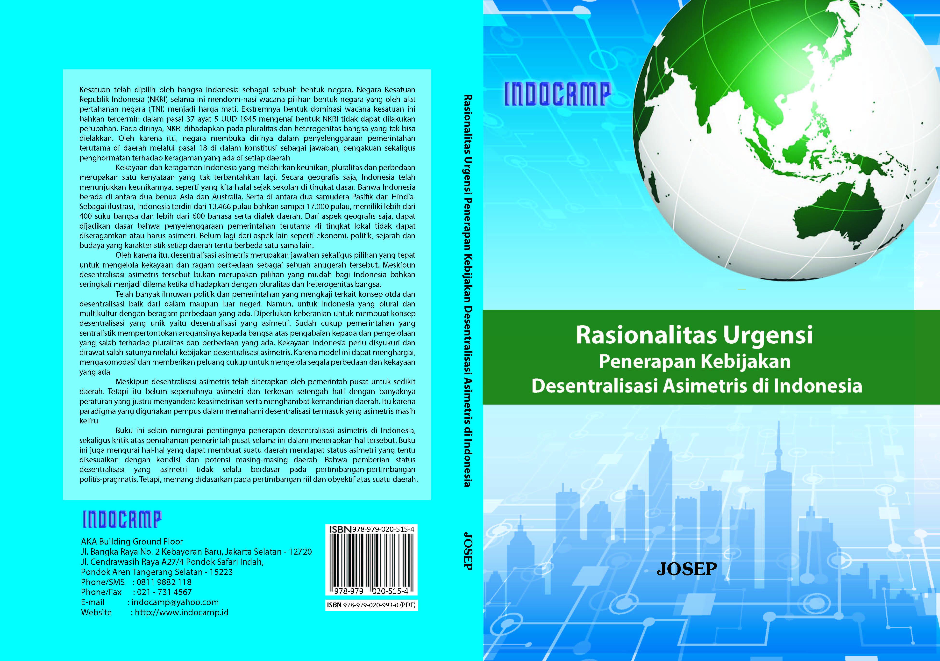 Rasionalitas urgensi penerapan kebijakan desentralisasi asimetris di indonesia [sumber elektronis]