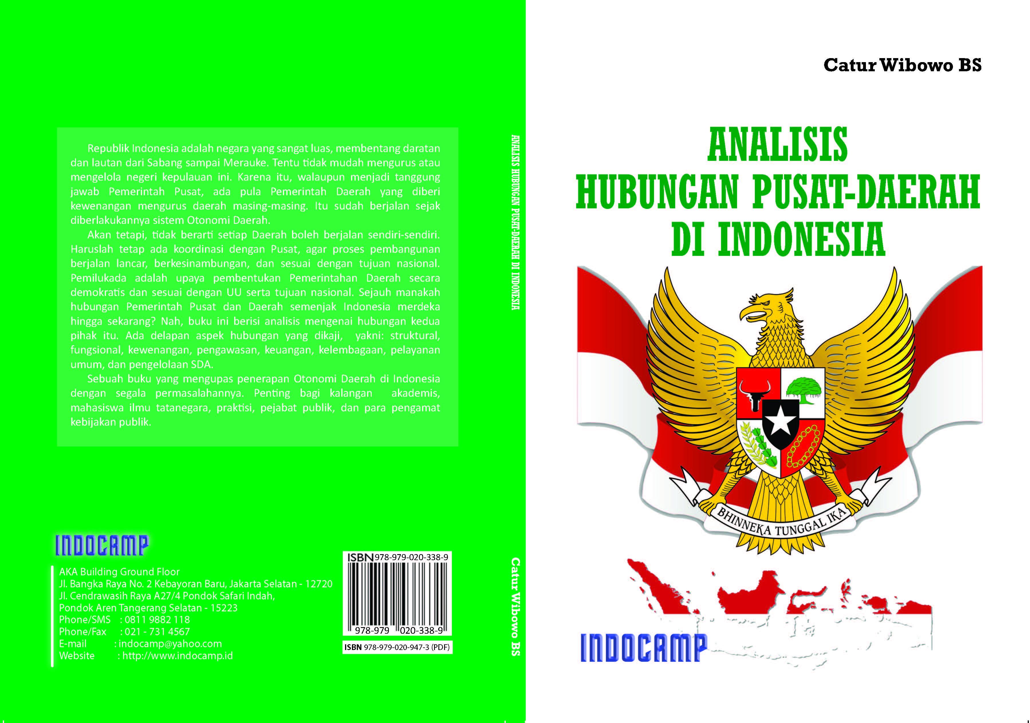 Analisis hubungan pusat-daerah di indonesia [sumber elektronis]