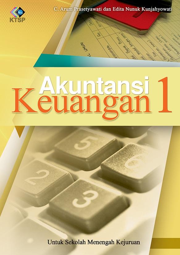 Akuntansi keuangan 1 [sumber elektronis]