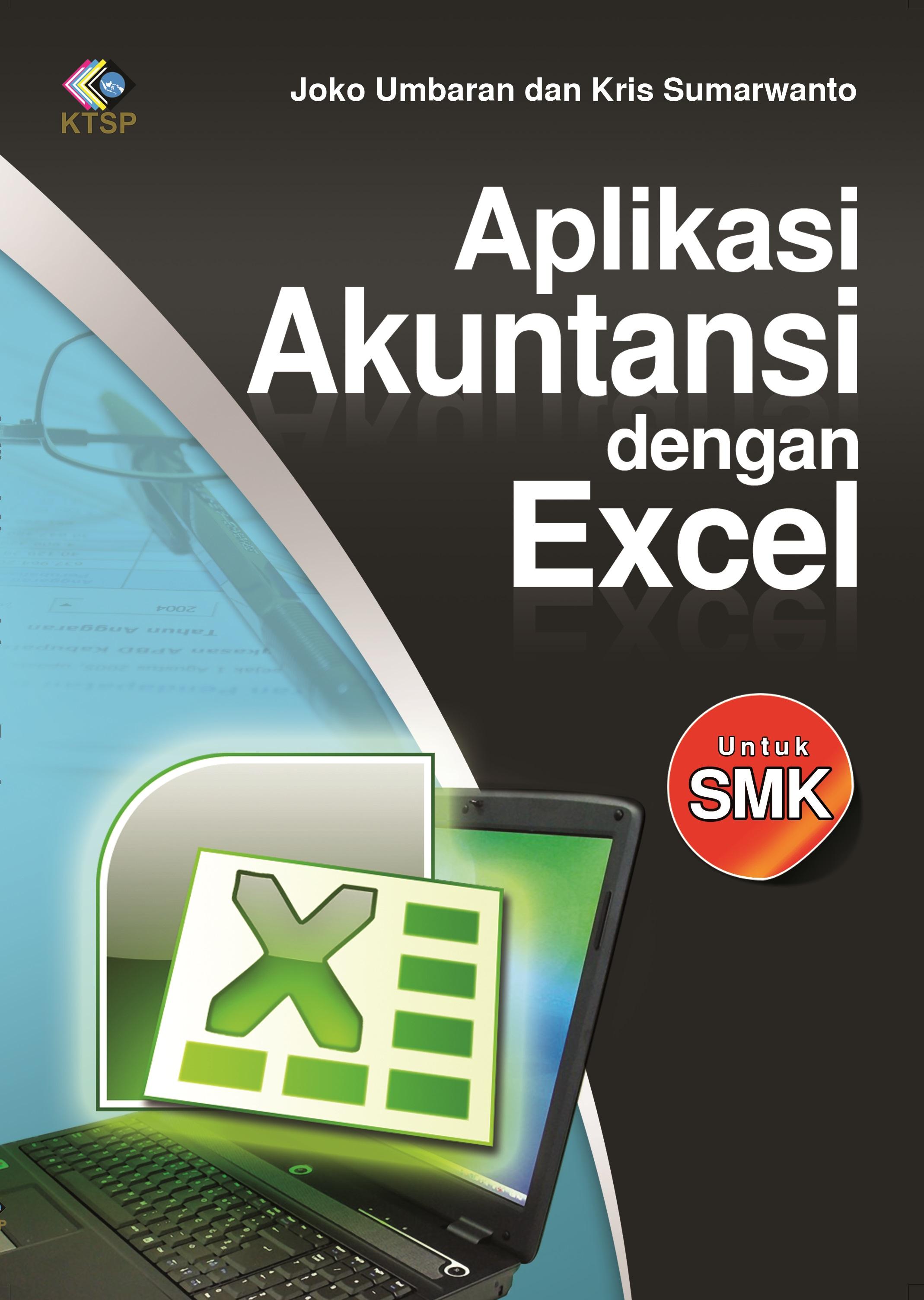 Aplikasi akuntansi dengan Excel [sumber elektronis]