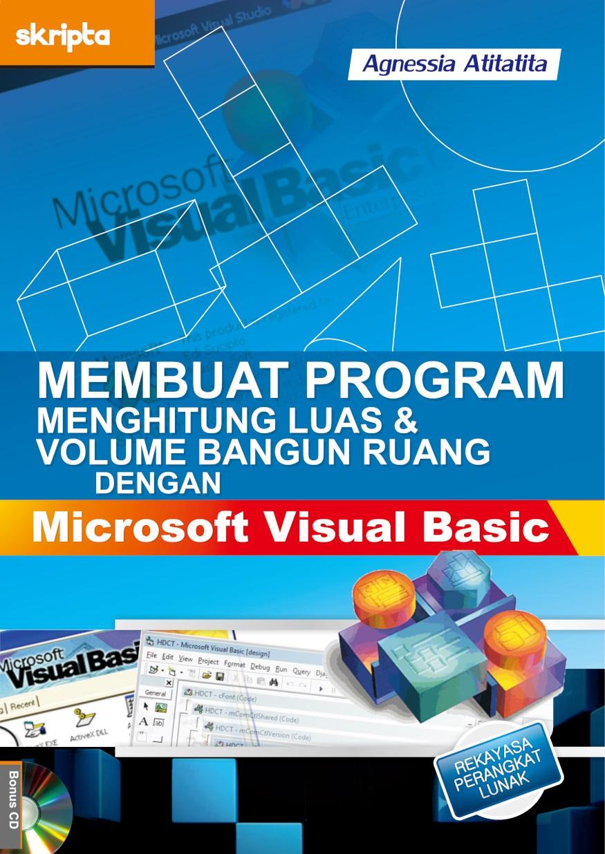 Membuat program menghitung luas dan volume bangun ruang dengan Microsoft Visual Basic [sumber elektronis]