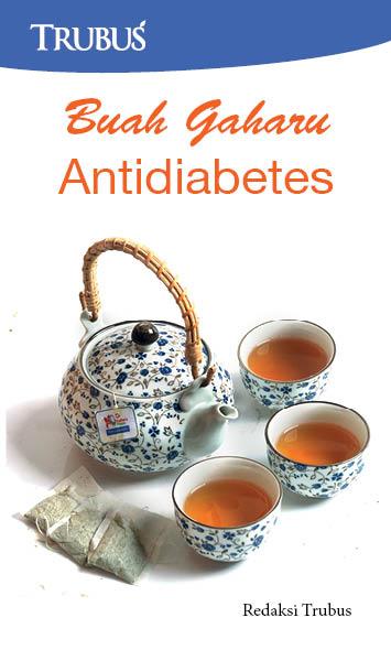 Buah gaharu antidiabetes [sumber elektronis]