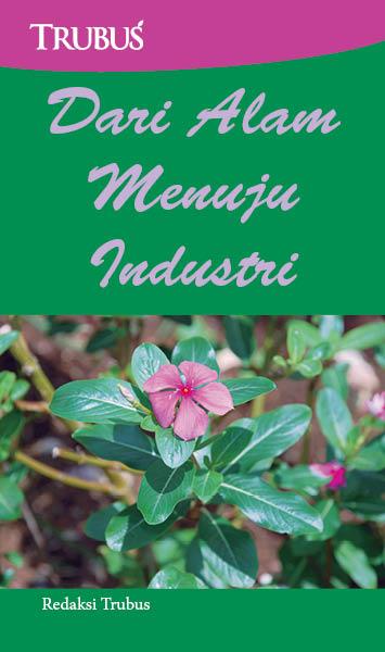 Dari alam menuju industri [sumber elektronis]