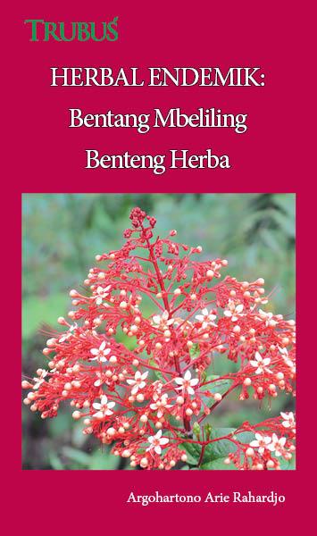 Herbal endemik [sumber elektronis] : bentang mbeliling benteng herba