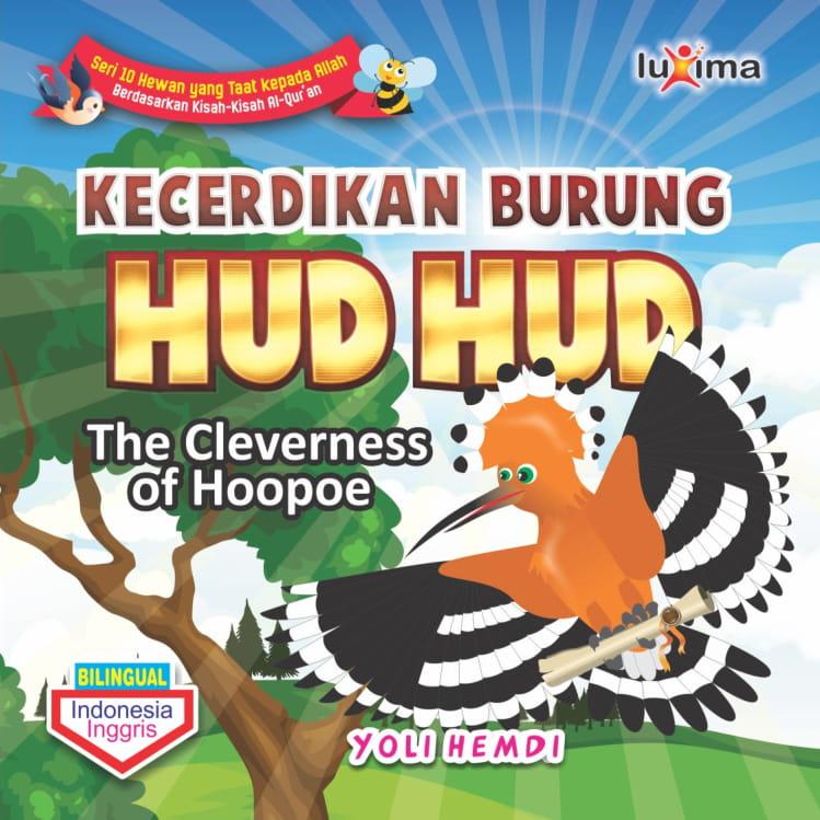 Kecerdikan burung hud-hud [sumber elektronis] = The cleverness of Hoopoe