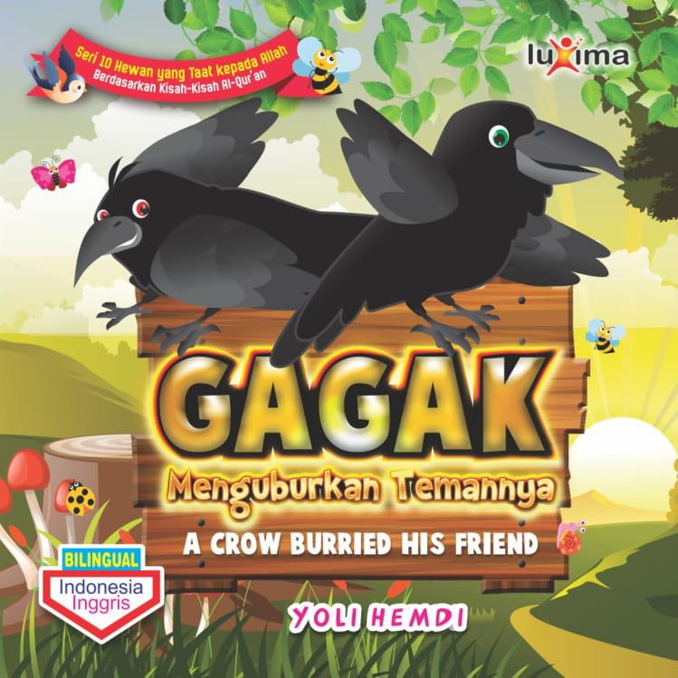 Gagak menguburkan temannya [sumber elektronis] = A crow burried his friend
