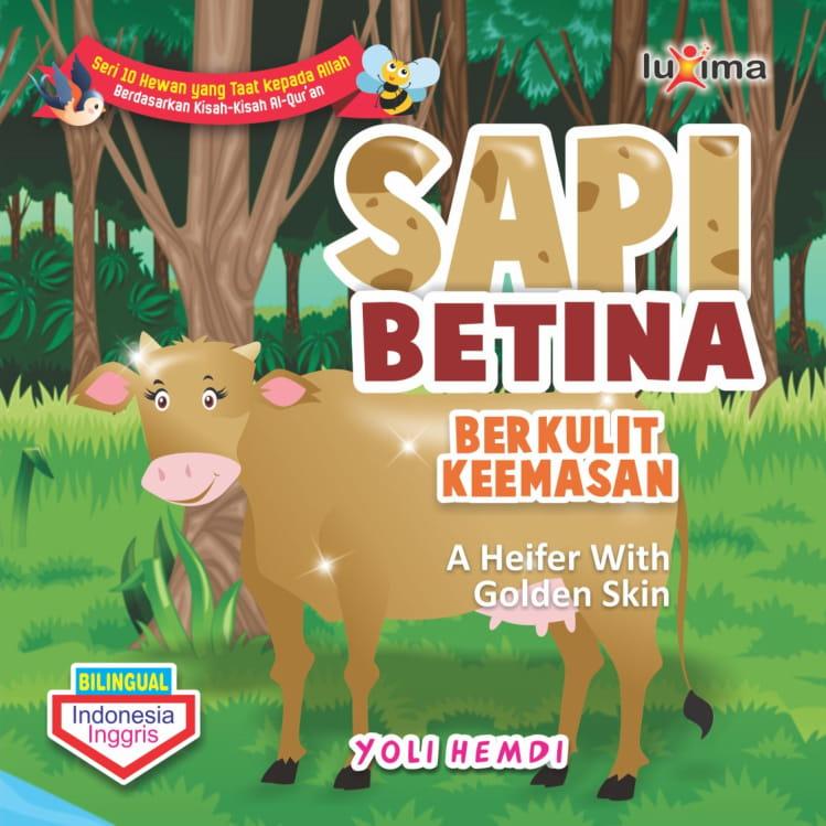 Sapi betina berkulit keemasan = A heifer with golden skin [sumber elektronis]