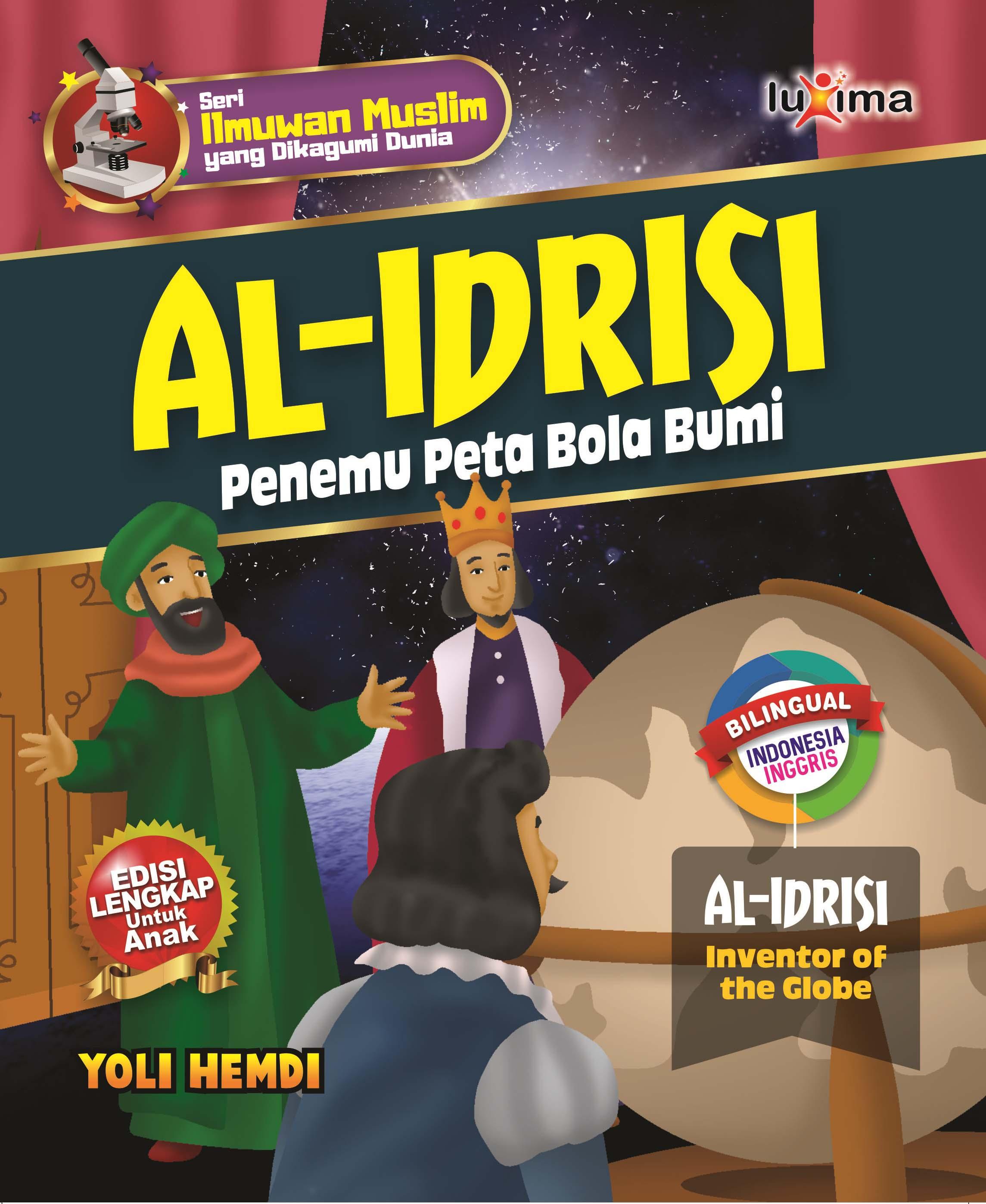 Al-Idrisi [sumber elektronis] : penemu peta bola bumi = Al-Idrisi : inventor of the globe