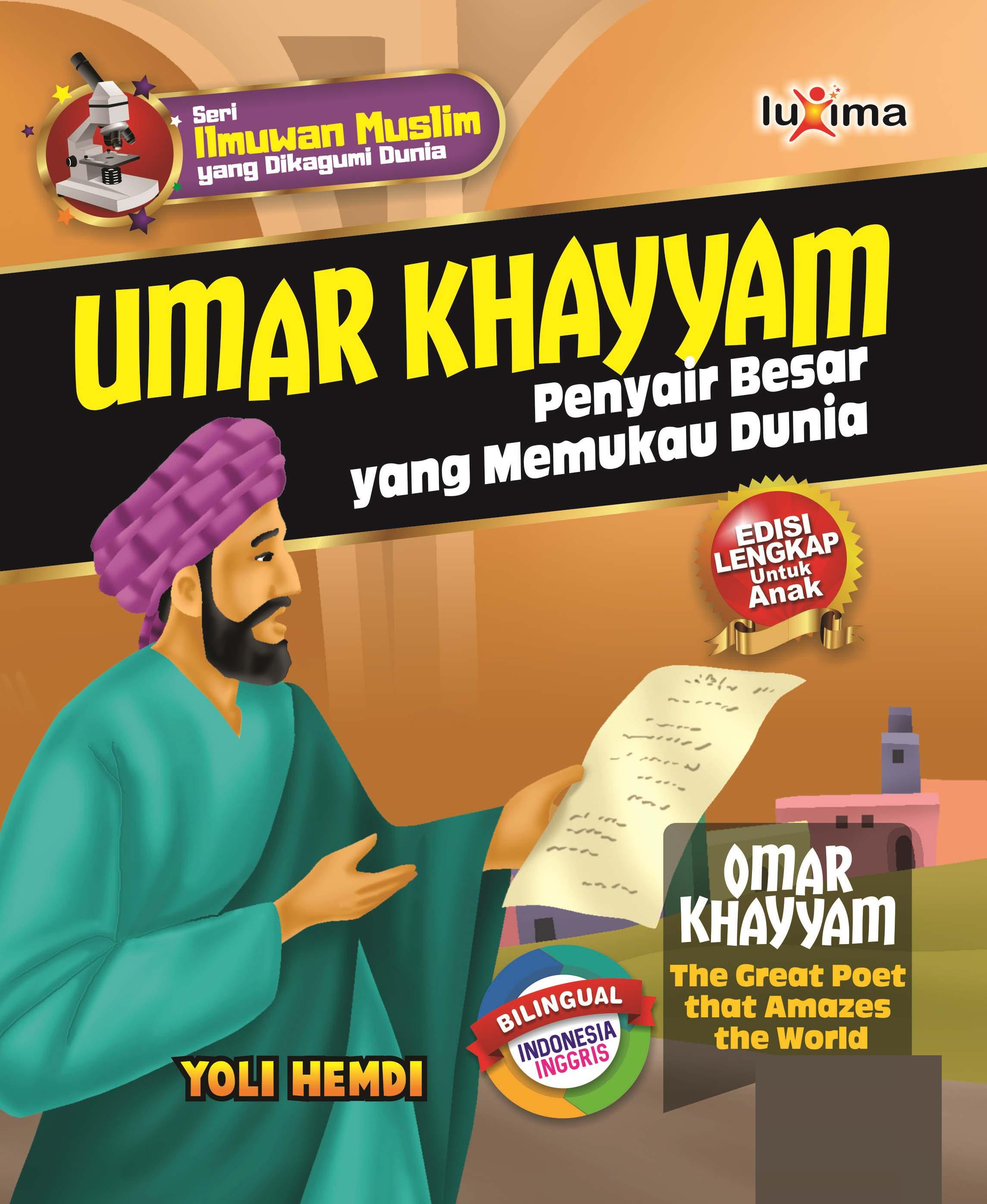 Umar Khayyam [sumber elektronis] : penyair yang memukau dunia = Umar Khayyam : the great poet that amazes the world