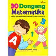 30 dongeng matematika [sumber elektronis] : Cara lain mengajarkan matematika pada anak
