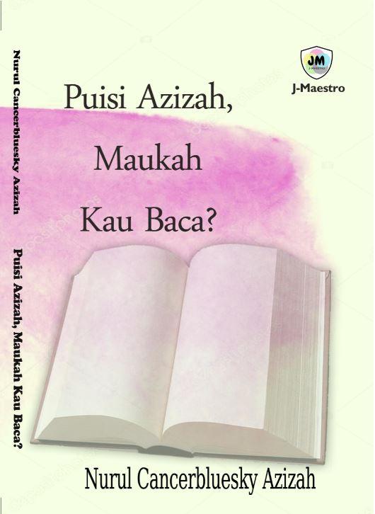 Puisi azizah, maukah kau baca?