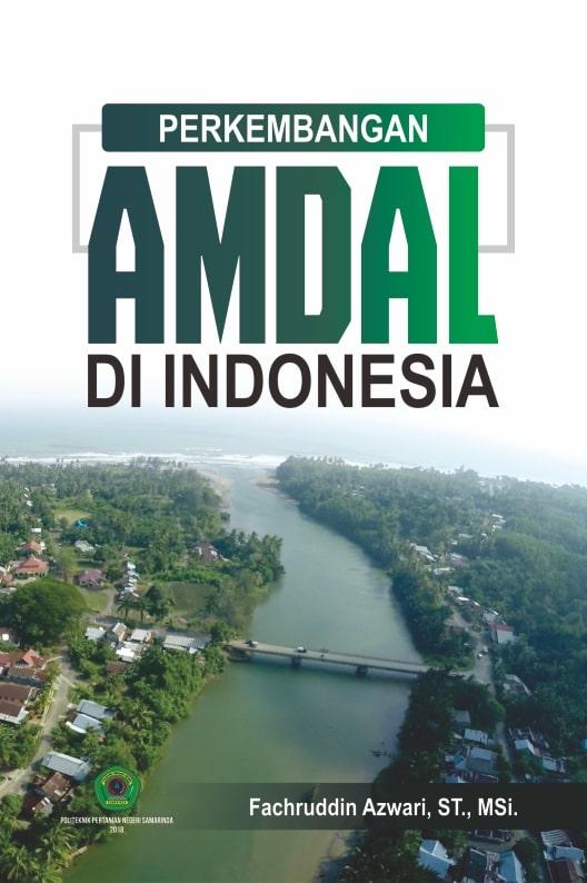 Perkembangan amdal di Indonesia [sumber elektronis]