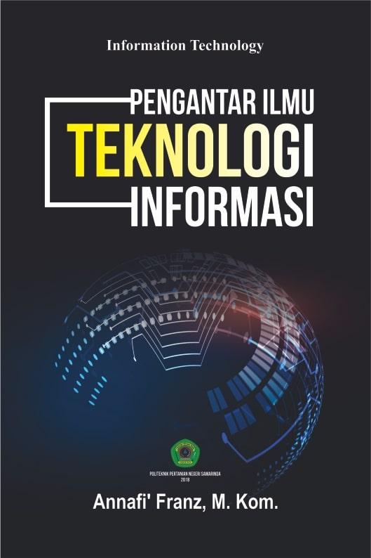 Pengantar ilmu teknologi informasi [sumber elektronis]