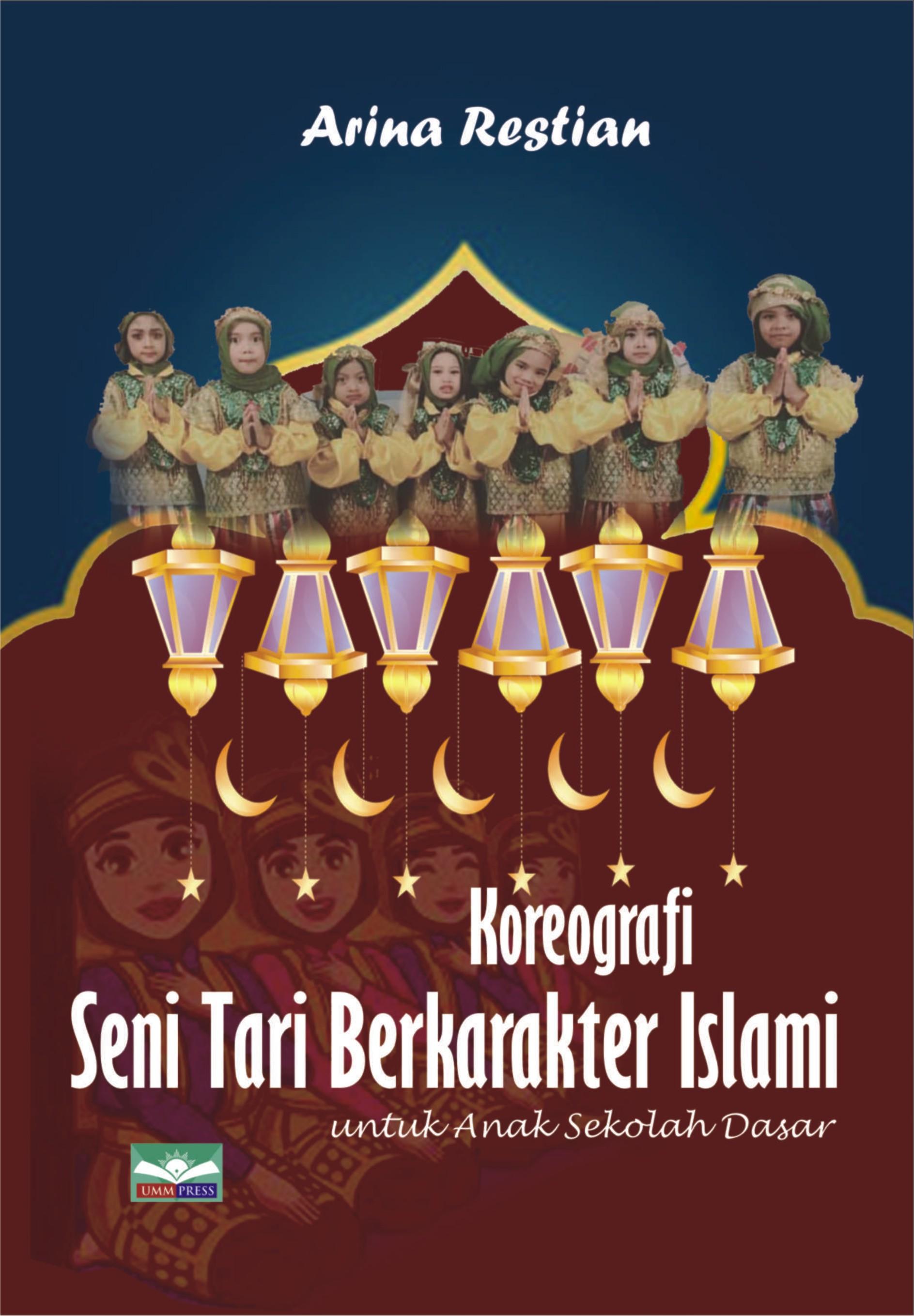 Koreografi Seni Tari Berkarakter Islami