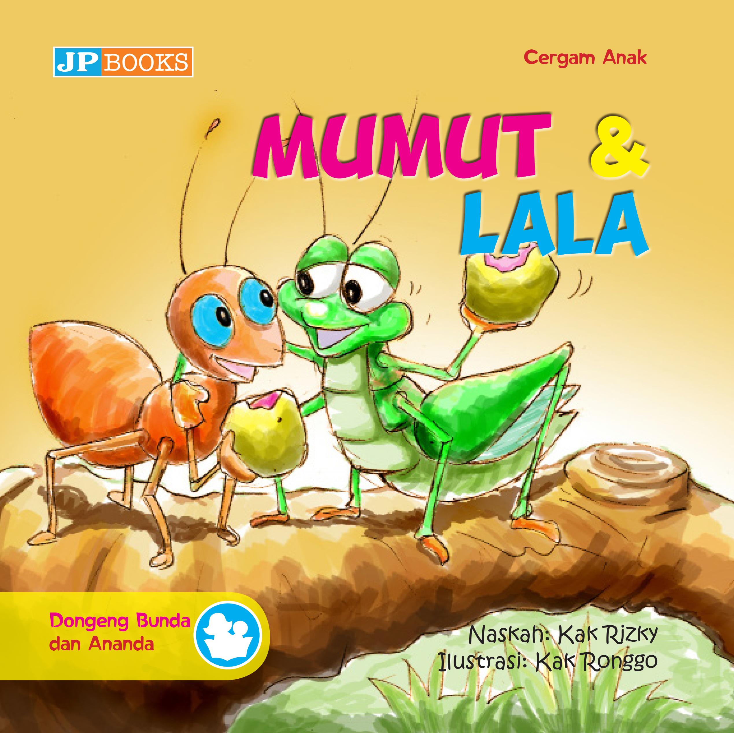 Mumut dan Lala [sumber elektronis]