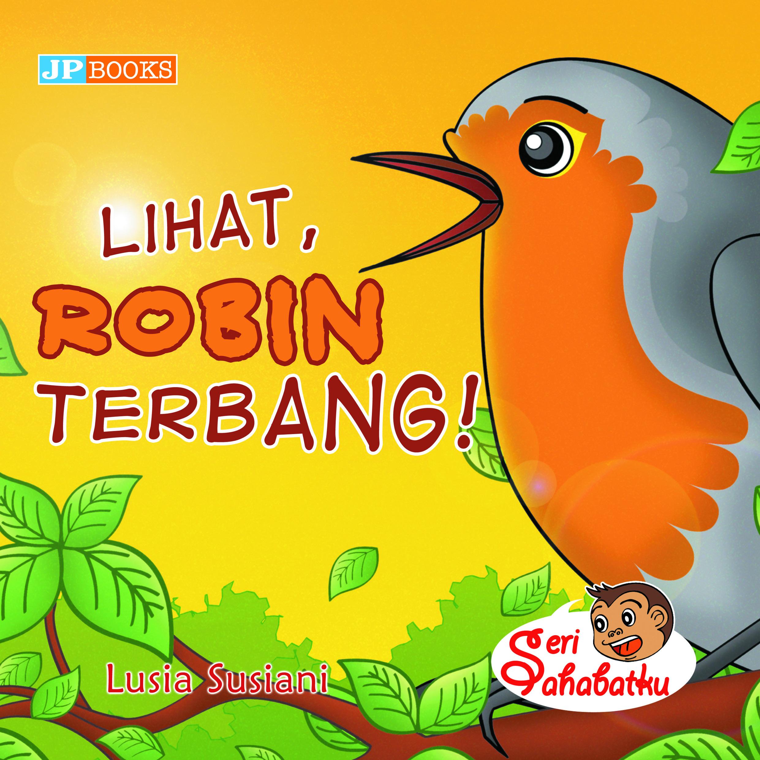 Lihat, Robin terbang! [sumber elektronis]