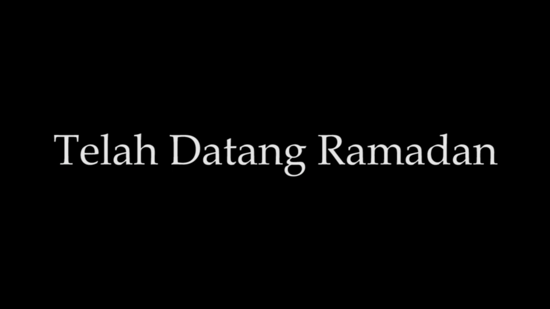 Telah Datang Ramadan
