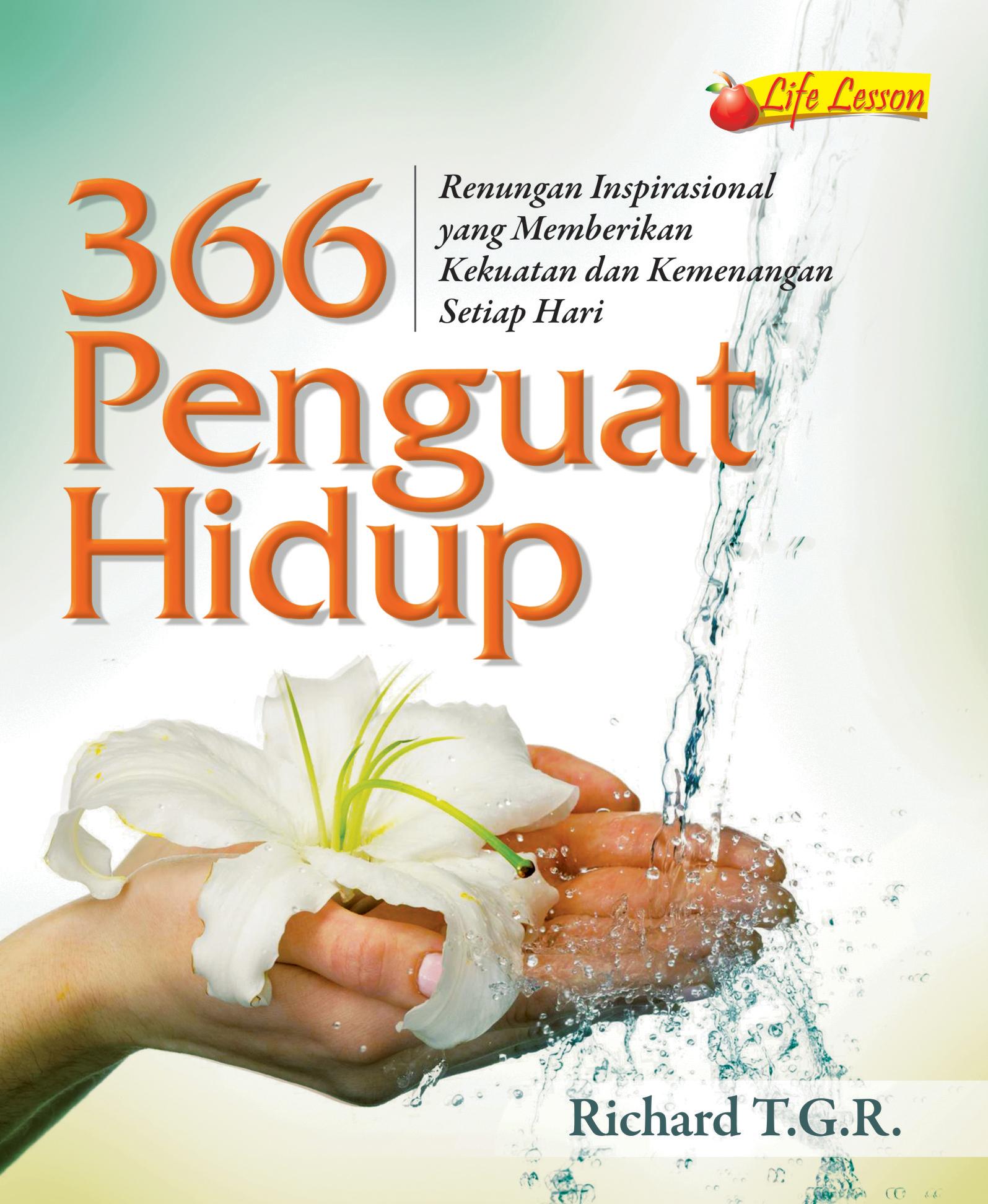 366 penguat hidup, renungan inspirasional yang memberikan kekuatan dan kemenangan setiap hari [sumber elektronis]