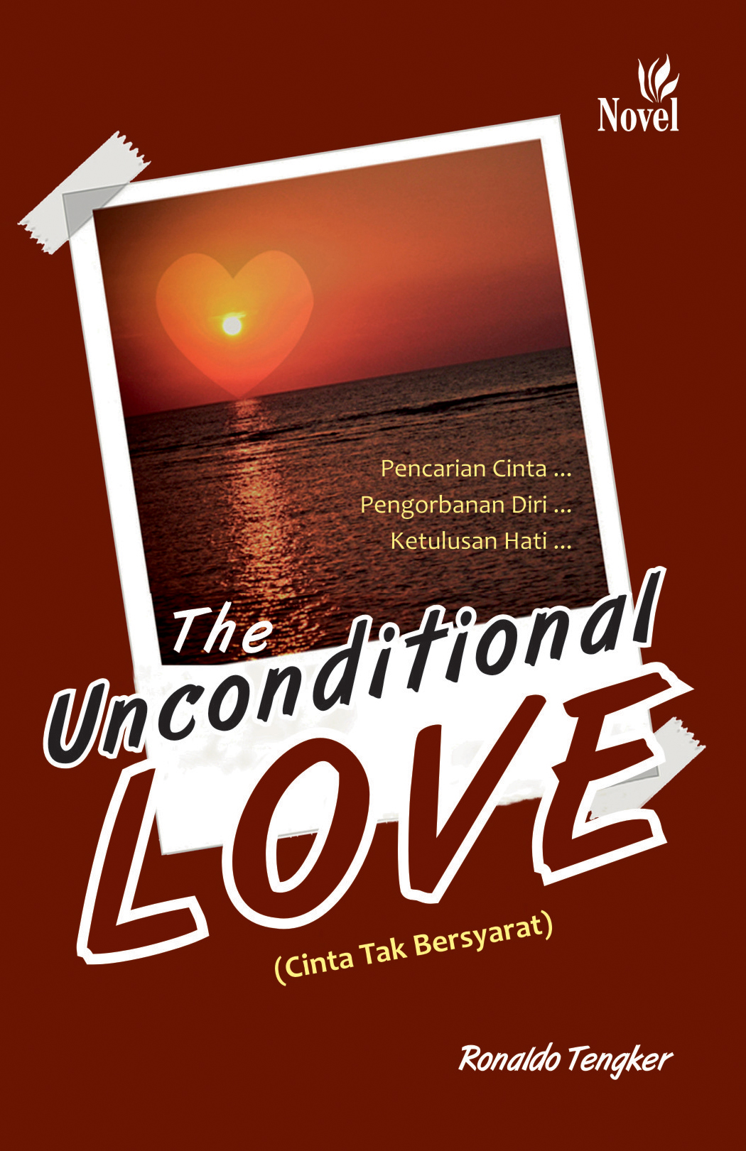 The unconditional love, cinta tak bersyarat [sumber elektronis]