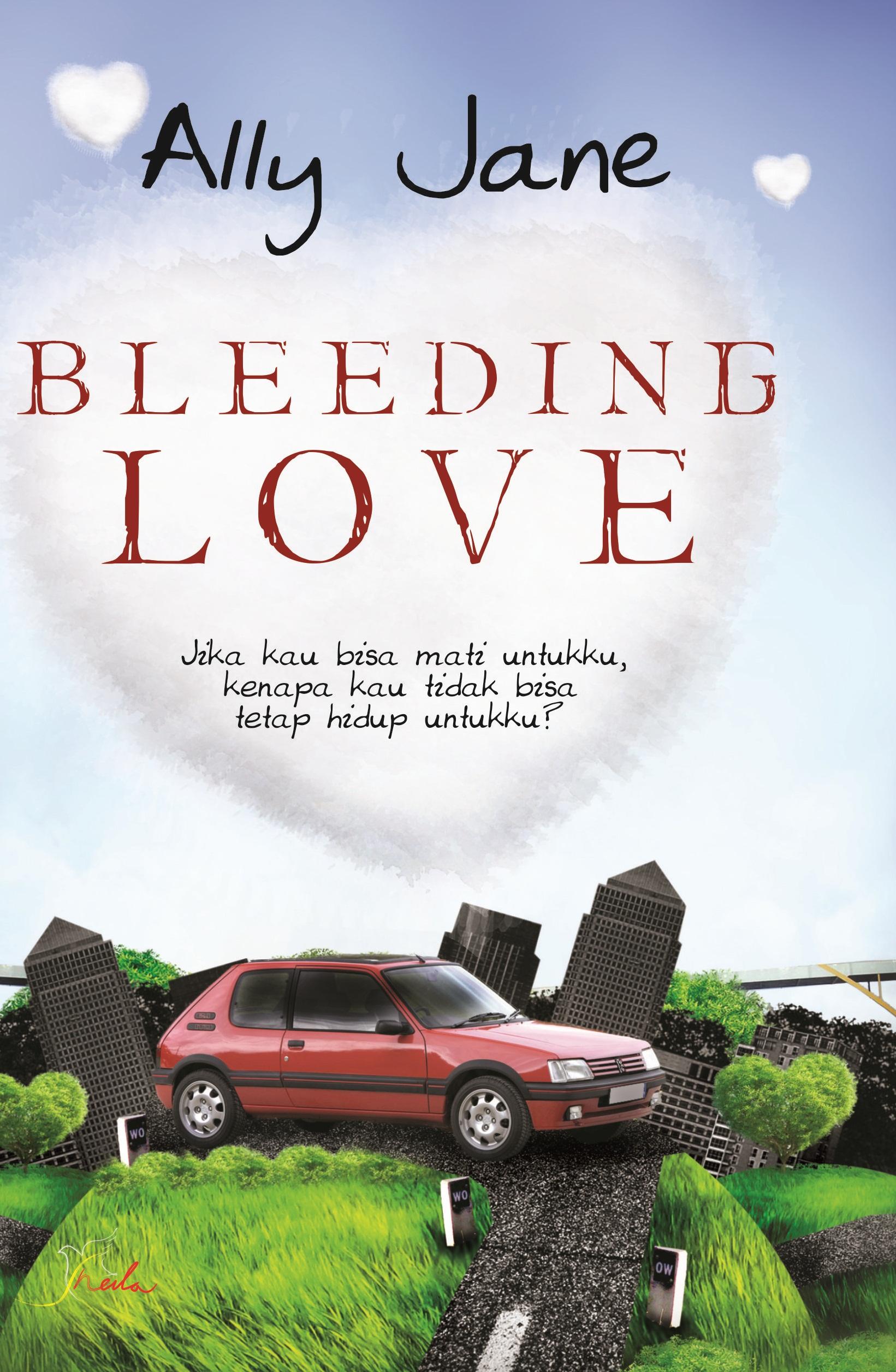 Bleeding love [sumber elektronis]