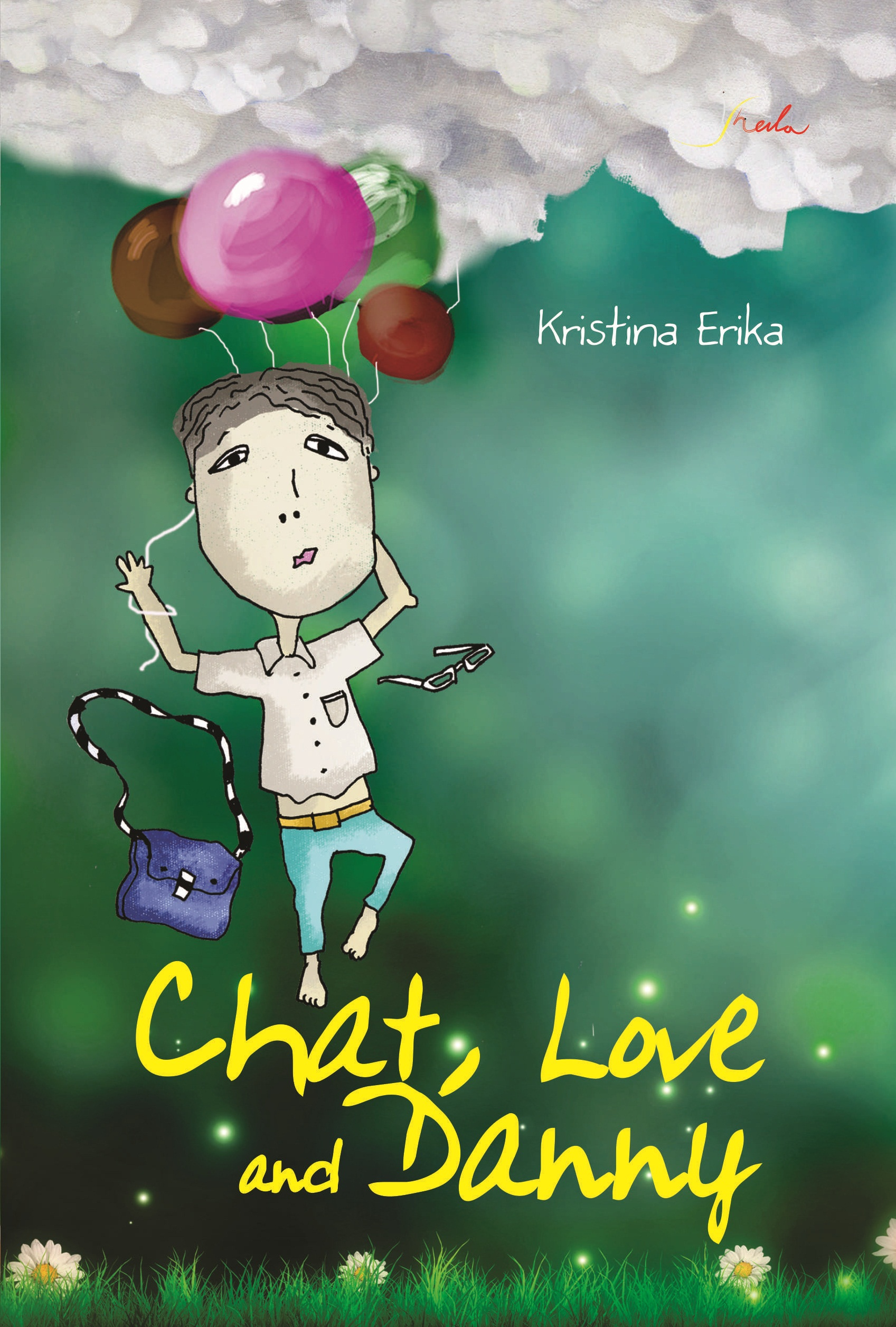 Chat, love and danny [sumber elektronis]
