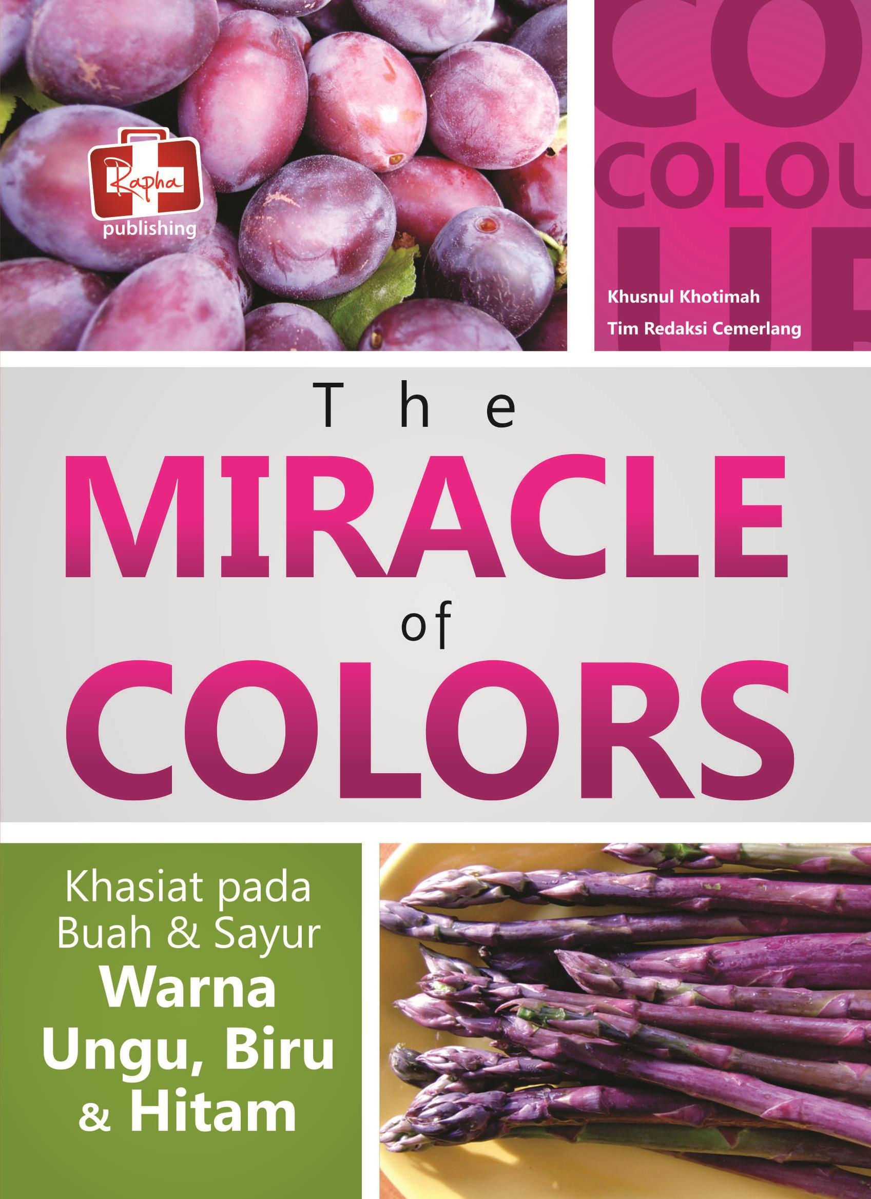The miracle of color, khasiat pada buah dan sayur warna ungu, biru dan hitam  [sumber elektronis]
