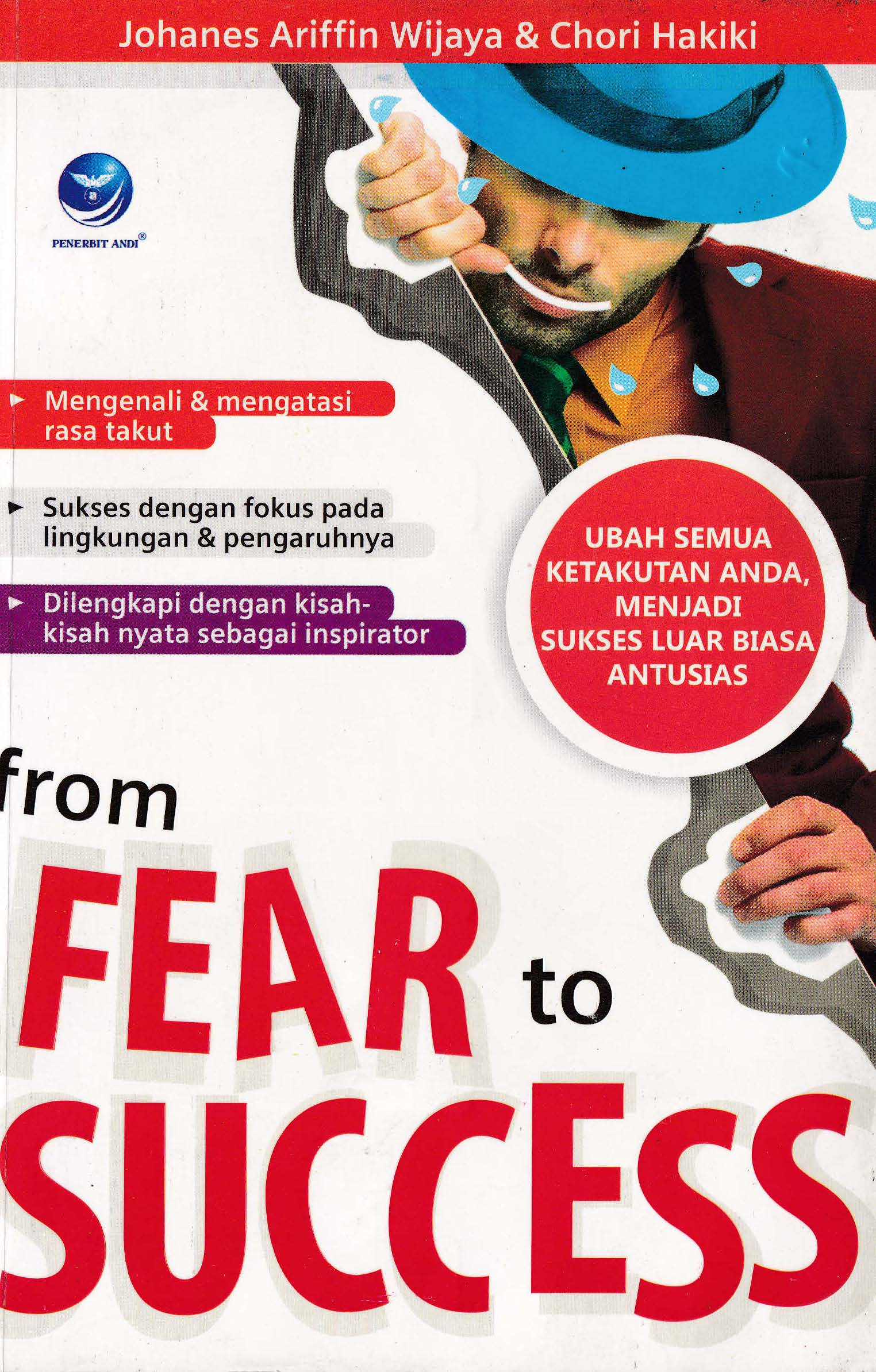 From fear to success [sumber elektronis]