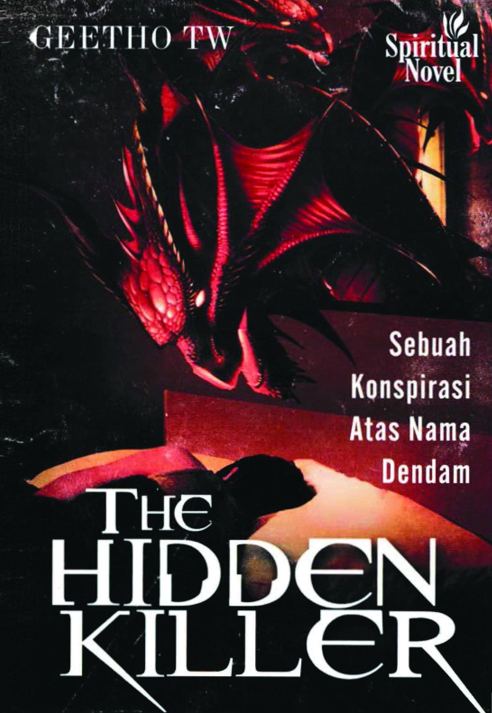 The hidden killer, sebuah konspirasi atas nama dendam [sumber elektronis]