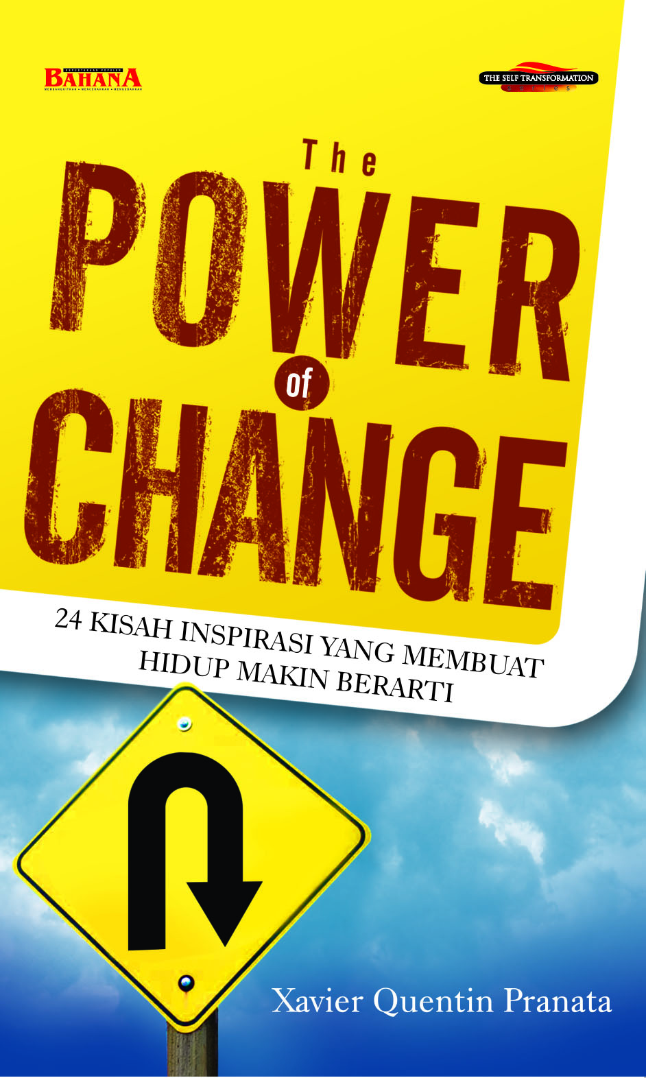 The power of change,24 kisah inspirasi yang membuat hidup makin berarti [sumber elektronis]