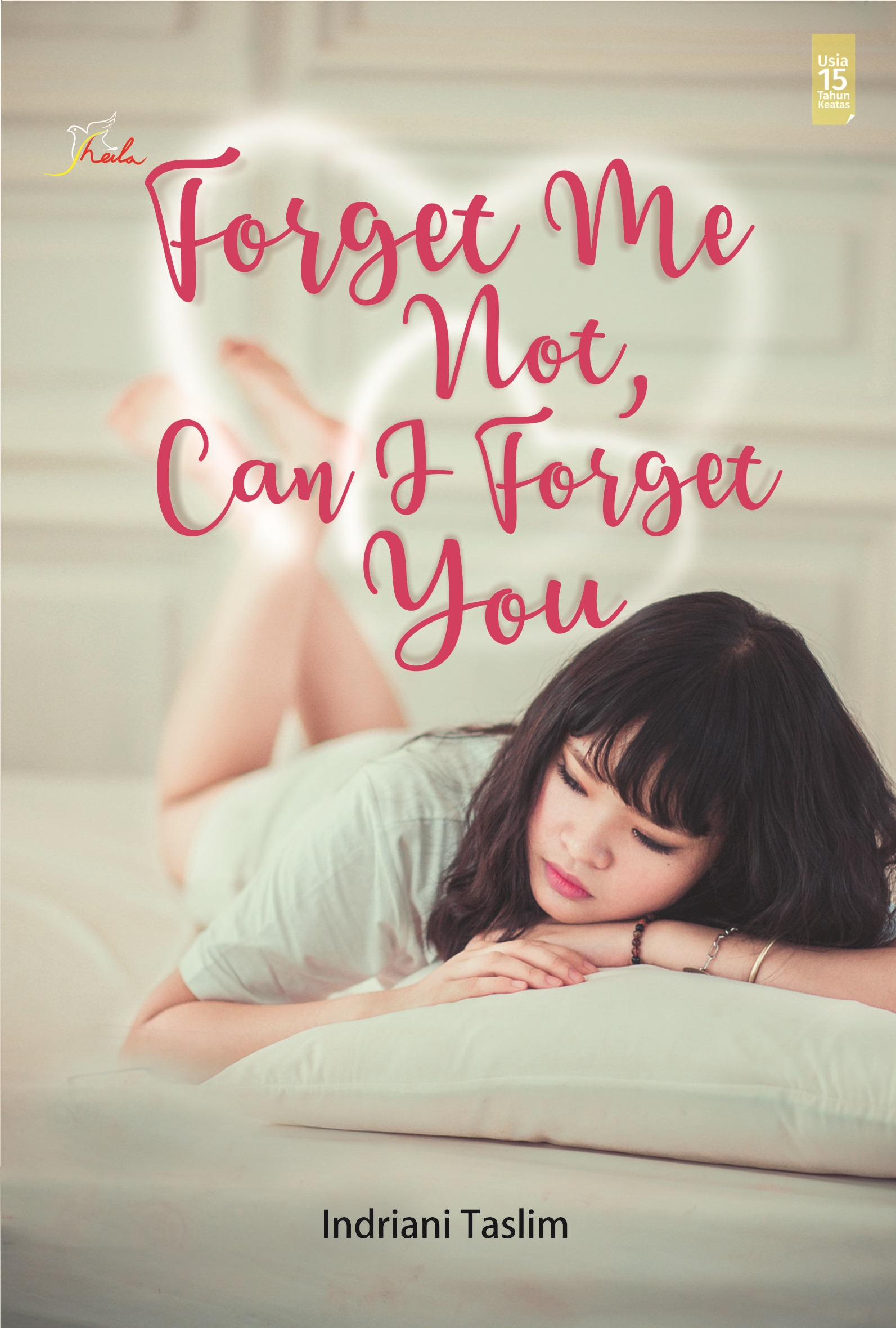 Forget me not, can i forget you [sumber elektronis]