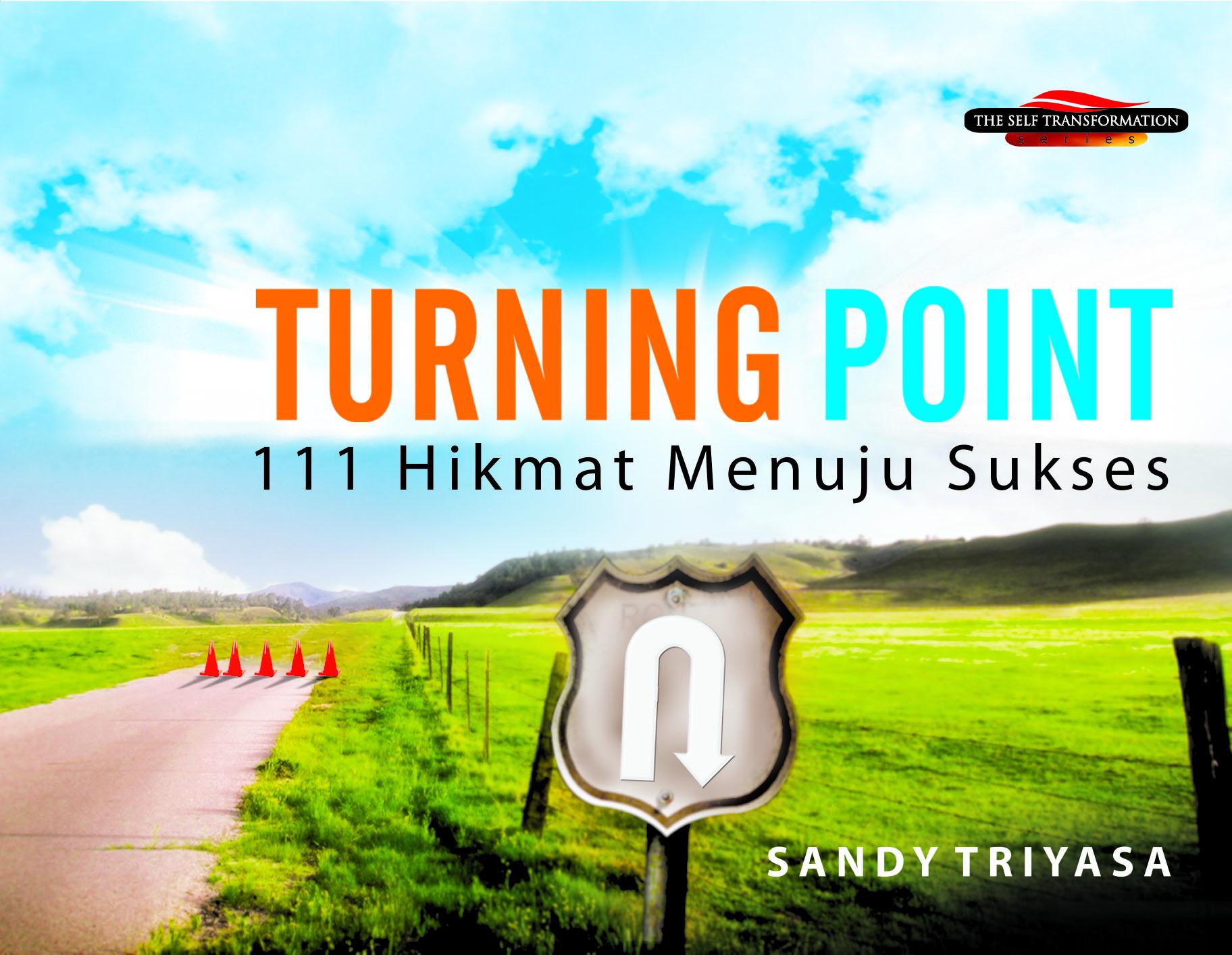 Turning point, 111 hikmat menuju sukses [sumber elektronis]