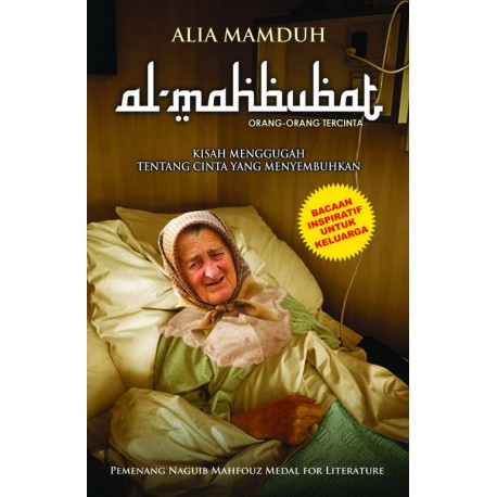 Al-mahbubat [sumber elektronis]: kisah menggugah tentang cinta yang menyembuhkan