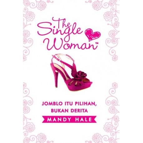 The single woman [sumber elektronis]