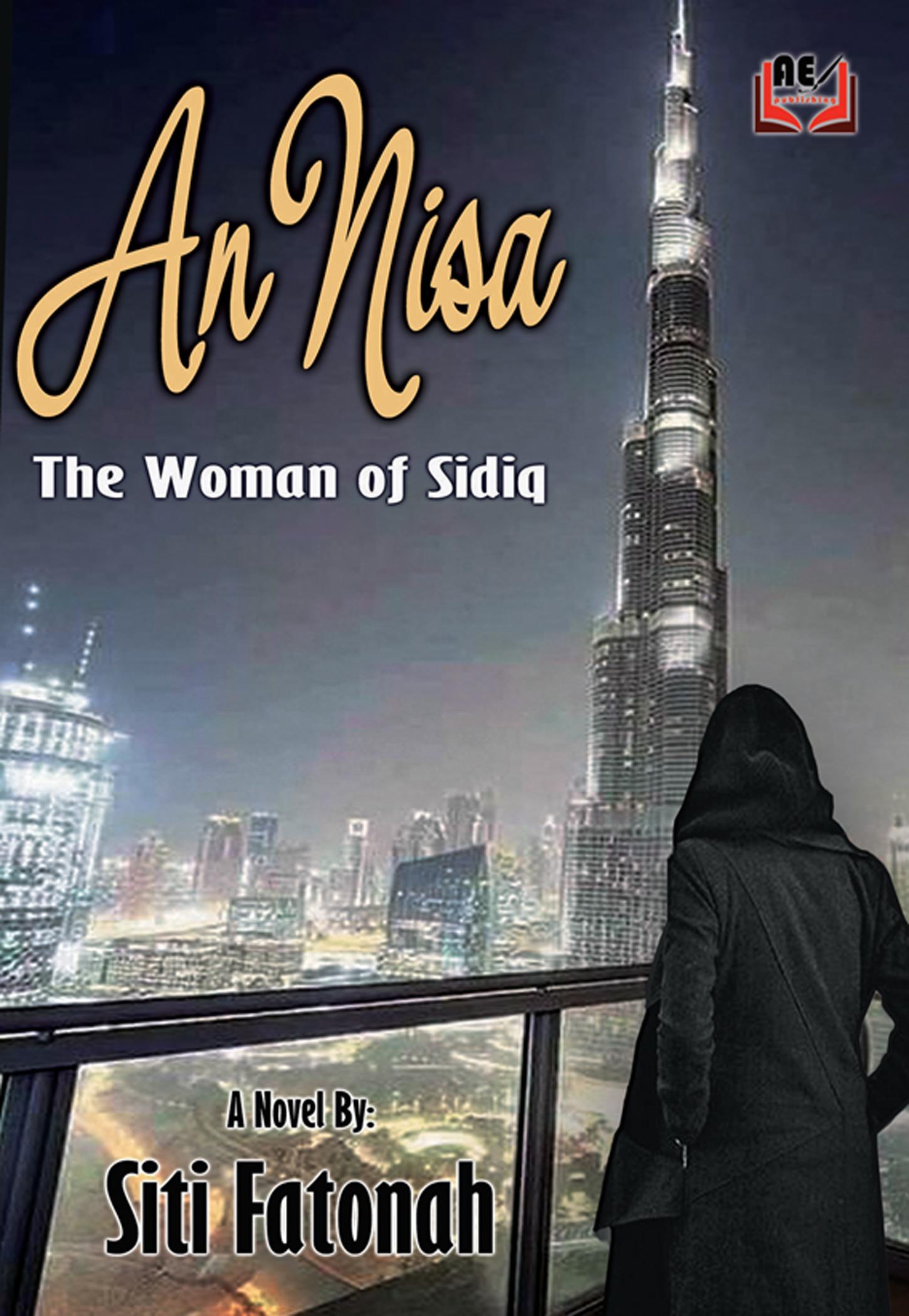 Annisa The Woman of Sidiq