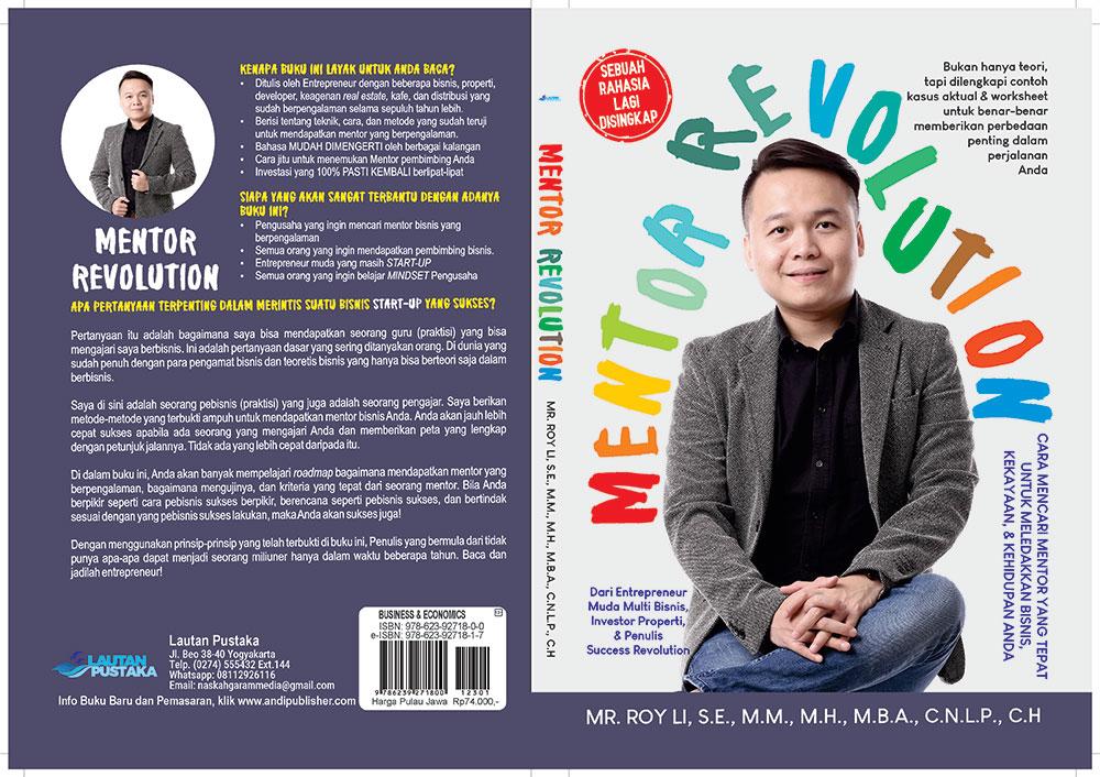 Mentor revolution [sumber elektronis] : cara mencari mentor yang tepat untuk meledakkan bisnis, kekayaan, dan kehidupan anda